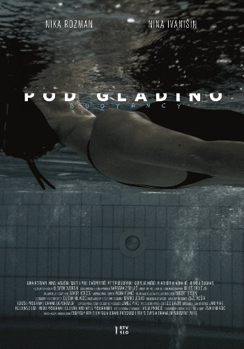 Смотреть трейлер Pod gladino (2016)