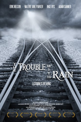 The Trouble with Rain (2016)