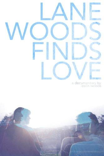 Смотреть трейлер Lane Woods Finds Love (2016)