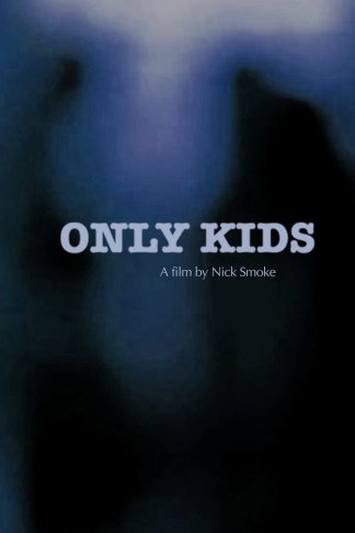 Only Kids (2016)