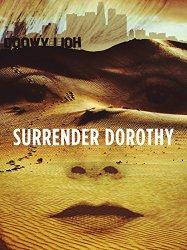 Surrender Dorothy (2016)