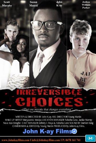 Смотреть трейлер Irreversible Choices (2016)