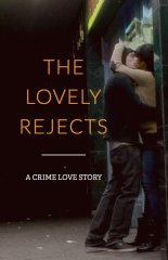 The Lovely Rejects (2016)