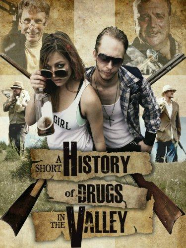 Смотреть трейлер A Short History of Drugs in the Valley (2016)