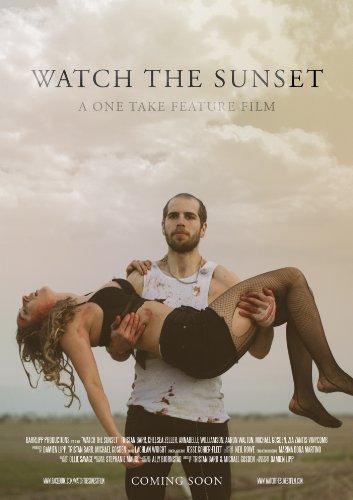 Смотреть трейлер Watch the Sunset (2016)