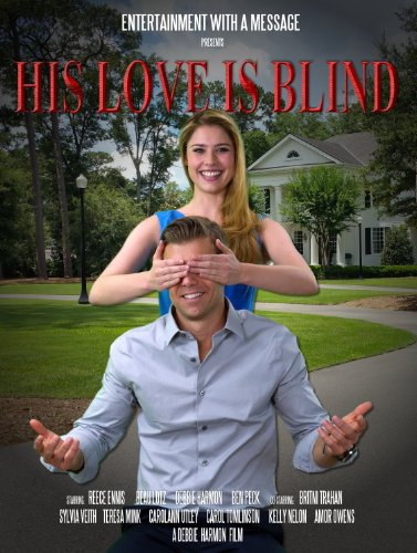 His Love Is Blind (2016)