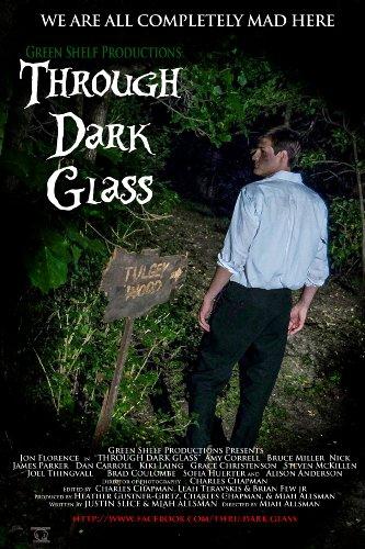Through Dark Glass (2016)