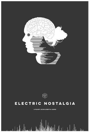 Смотреть трейлер Electric Nostalgia (2016)