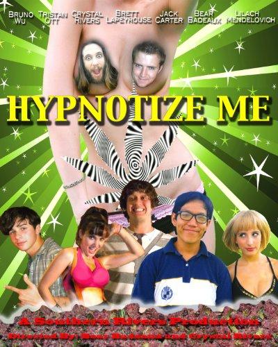 Смотреть трейлер Hypnotize Me (2016)