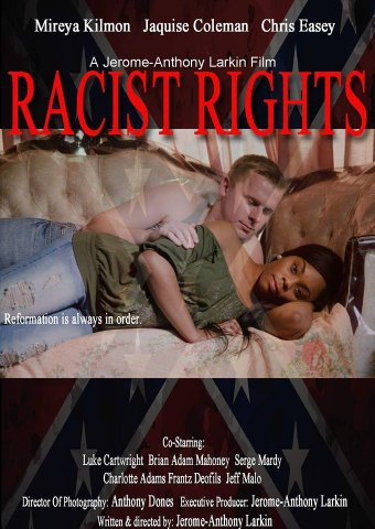 Racist Rights (2016)