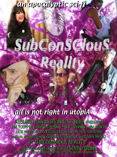 Смотреть трейлер Subconscious Reality (2016)