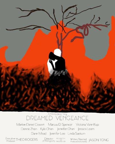 Dreamed Vengeance (2016)