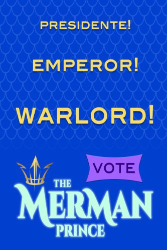 Смотреть трейлер The Merman Prince for El Presidente Emperor Warlord! (2016)