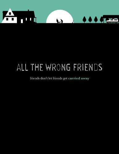 All the Wrong Friends (2016)