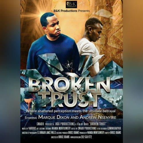Смотреть трейлер Broken Trust (2016)