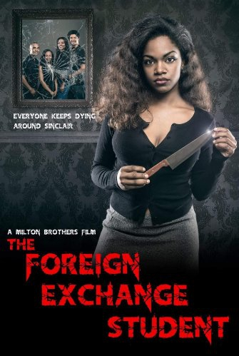 The Foreign Exchange Student (2016)