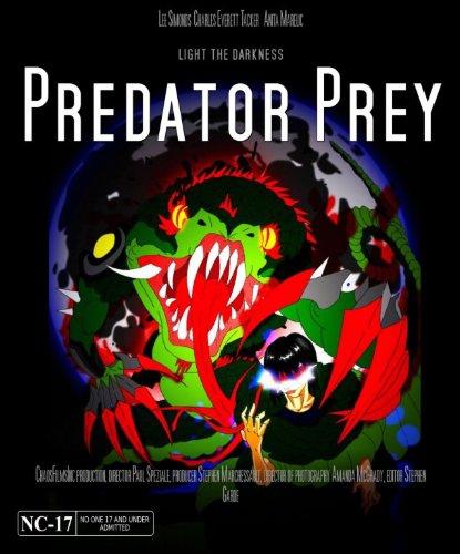 Смотреть трейлер Predator Prey (2016)