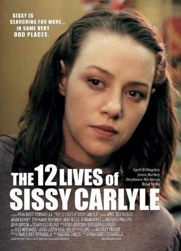 The 12 Lives of Sissy Carlyle (2016)