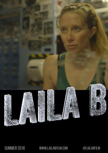 Смотреть трейлер Laila B. (2016)