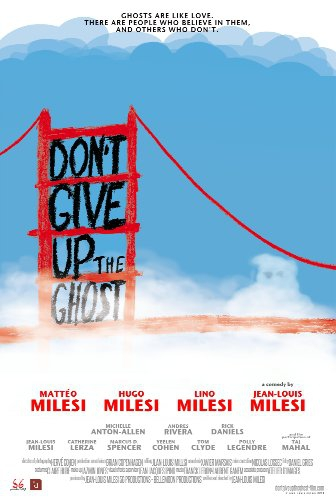 Смотреть трейлер Don't Give Up the Ghost (2016)