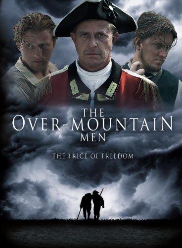 Смотреть трейлер The Over-Mountain Men: The Price of Freedom (2016)