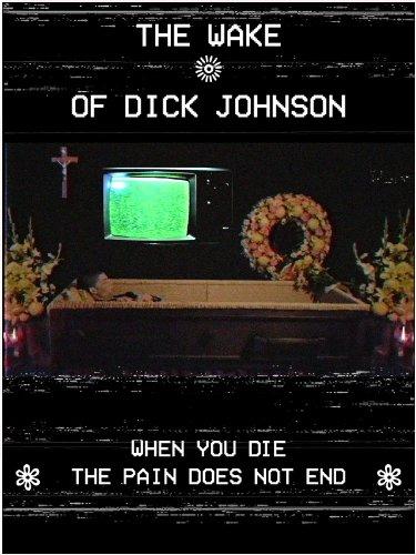 The Wake of Dick Johnson (2016)