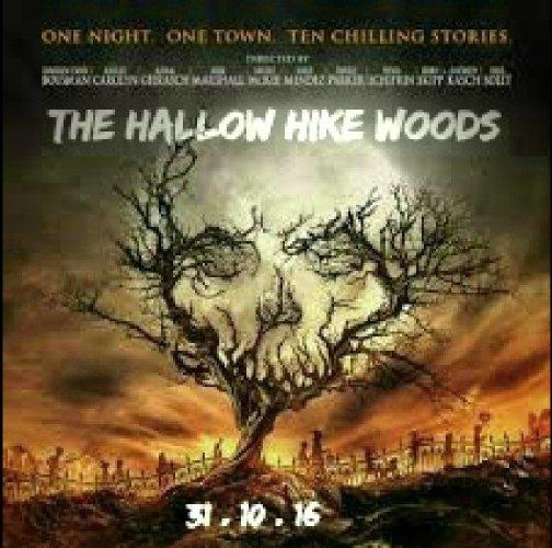 Смотреть трейлер The Hallow Hike Woods (2016)