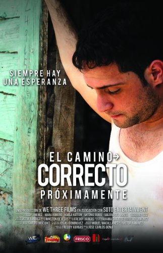 Смотреть трейлер El Camino Correcto (2016)