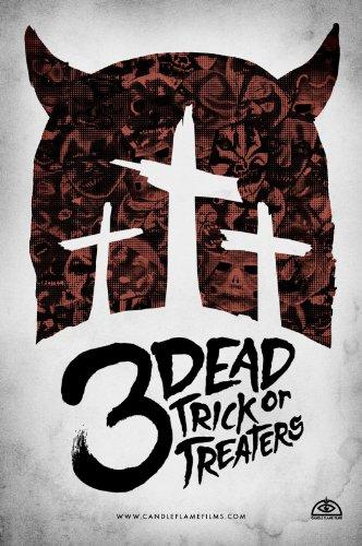 Смотреть трейлер 3 Dead Trick or Treaters (2016)