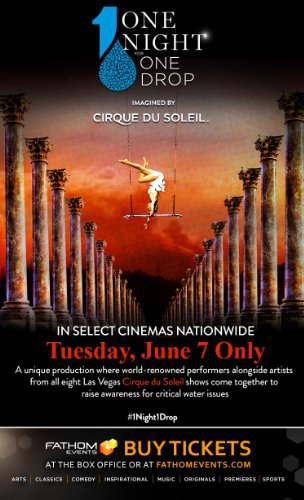 One Night for One Drop Imagined by Cirque Du Soleil (2016)