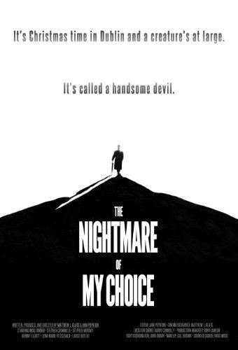 Смотреть трейлер The Nightmare of My Choice (2016)