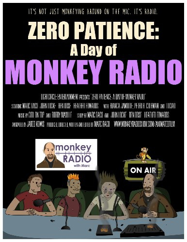 Zero Patience: A Day of Monkey Radio (2016)