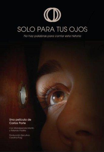 Solo Para Tus Ojos (2016)