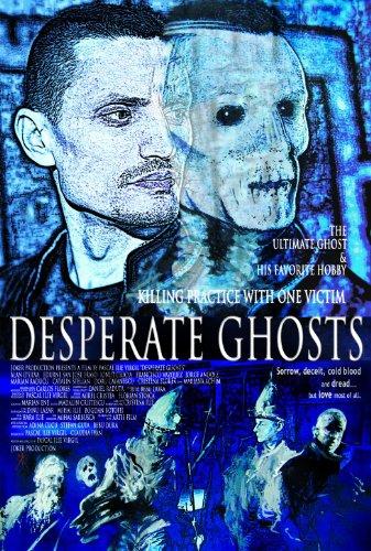 Desperate Ghosts (2016)