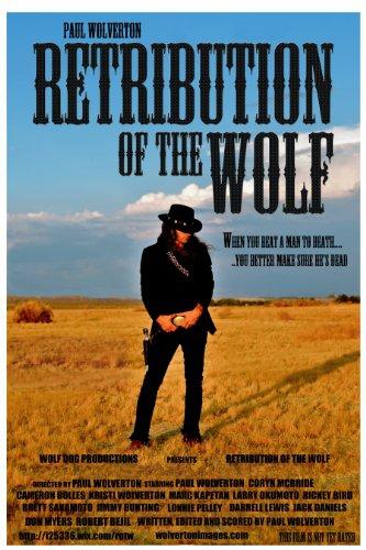 Смотреть трейлер Retribution of the Wolf (2016)