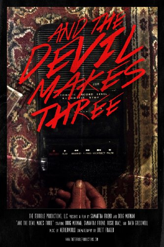 And the Devil Makes Three (2016)