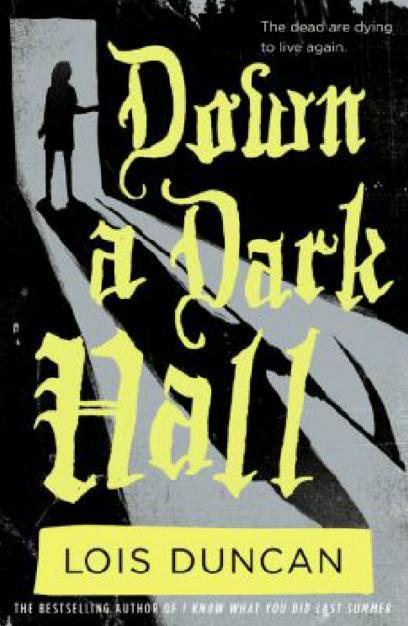 Down a Dark Hall (2017)