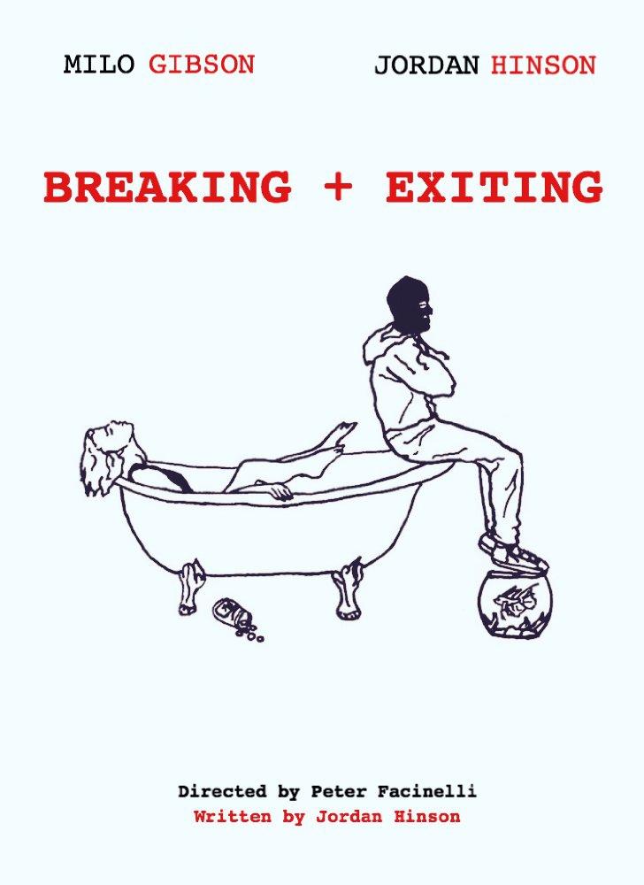 Смотреть трейлер Breaking & Exiting (2017)