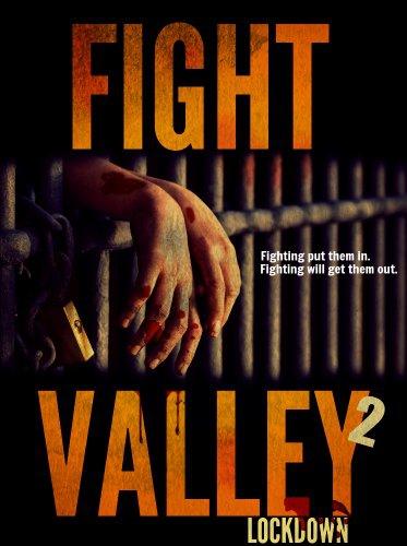 Смотреть трейлер Fight Valley 2: Lockdown (2017)
