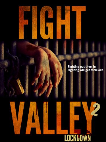 Fight Valley 2: Lockdown (2017)