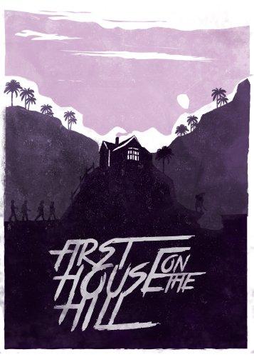 Смотреть трейлер First House on the Hill (2017)