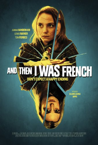 And Then I Was French (2017)