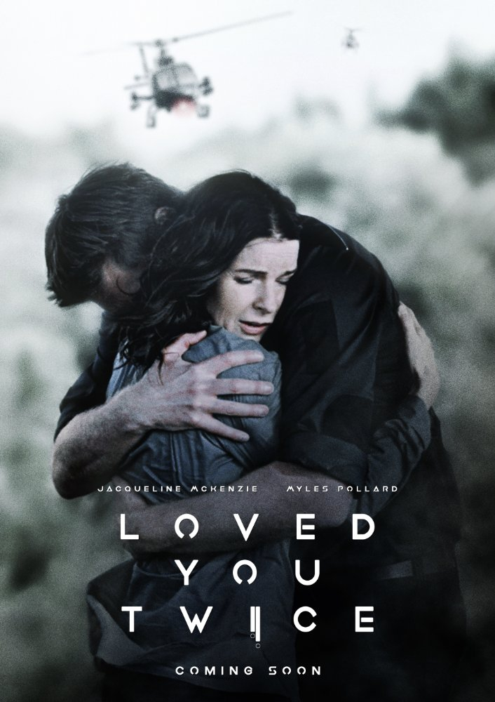 Loved You Twice (2017)