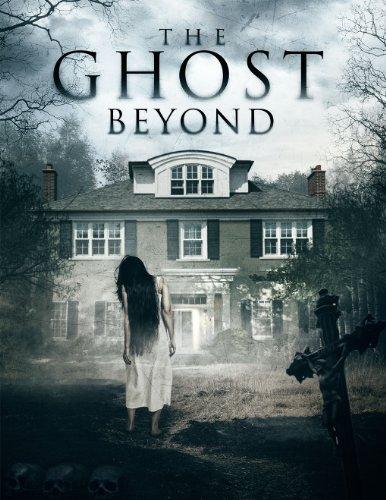 Смотреть трейлер The Ghost Beyond (2017)