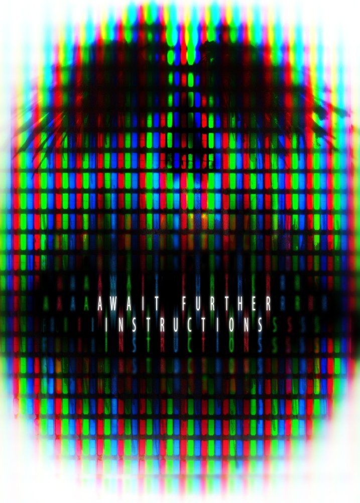 Await Further Instructions (2017)