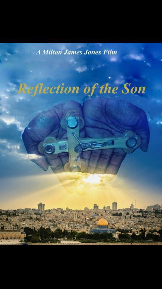 Смотреть трейлер Reflection of the Son (2017)