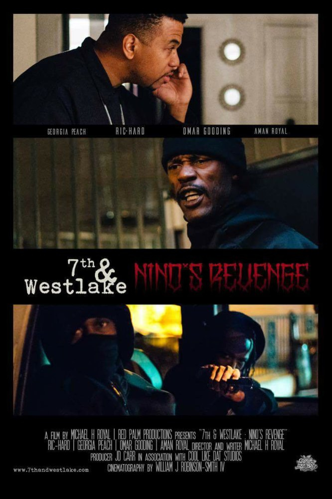 Смотреть трейлер 7th and Westlake: Nino's Revenge (2017)