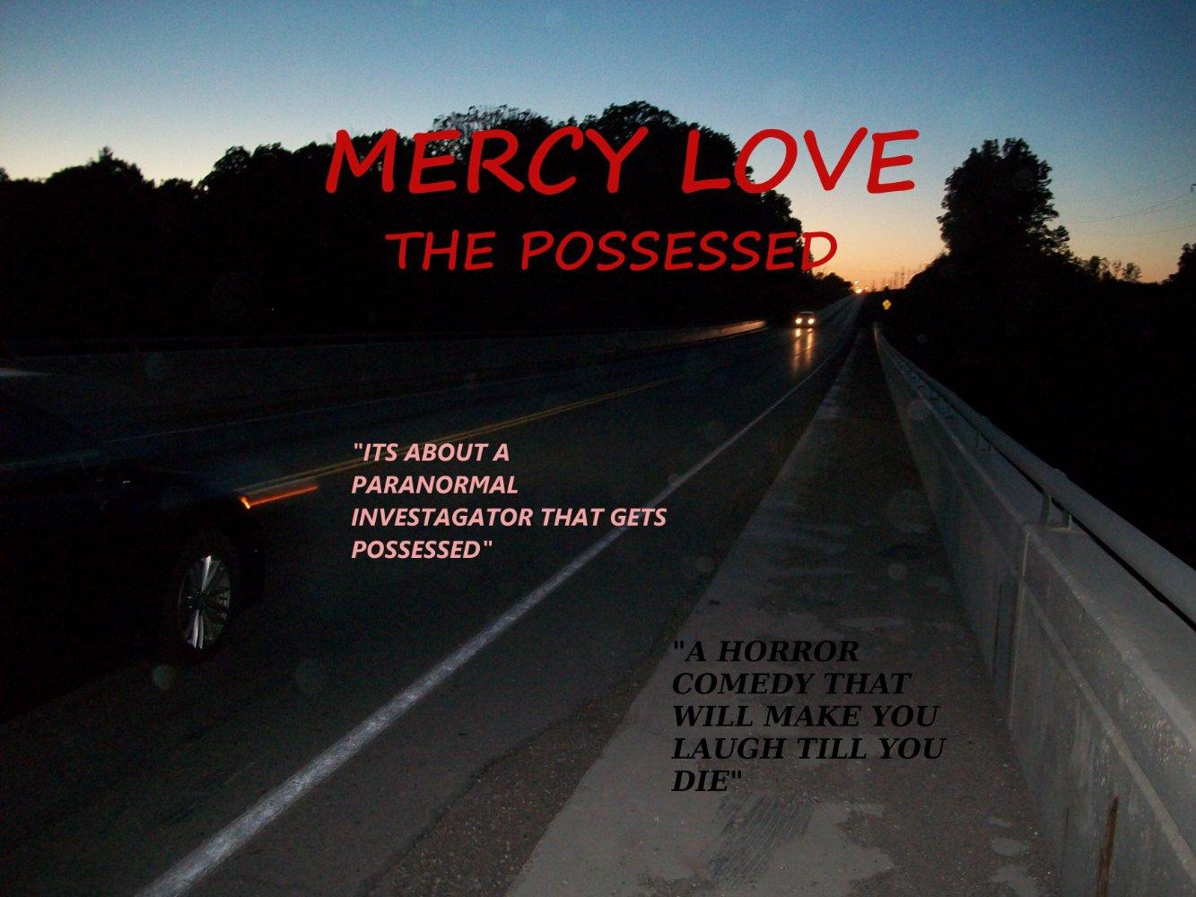 Смотреть трейлер Mercy Love: The Possessed (2017)
