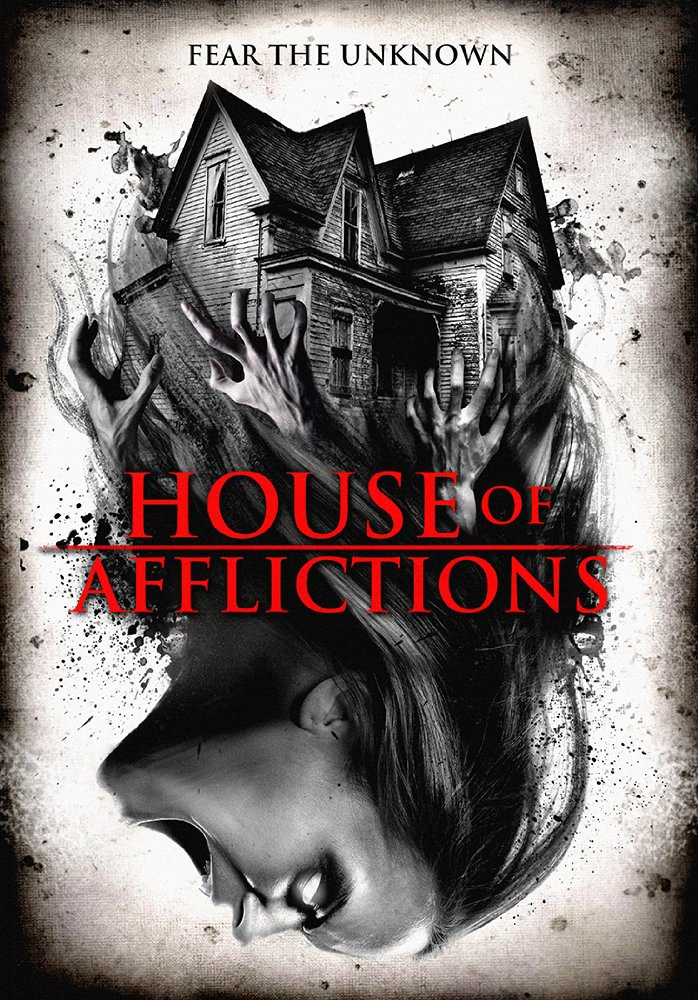 Смотреть трейлер House of Afflictions (2017)