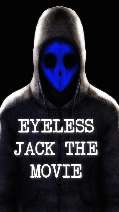 Eyeless Jack the Movie (2017)